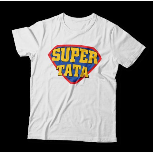 """Tricou """"Super Tata"""""""