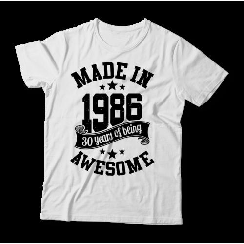 "Tricou ""Made in 1986"""