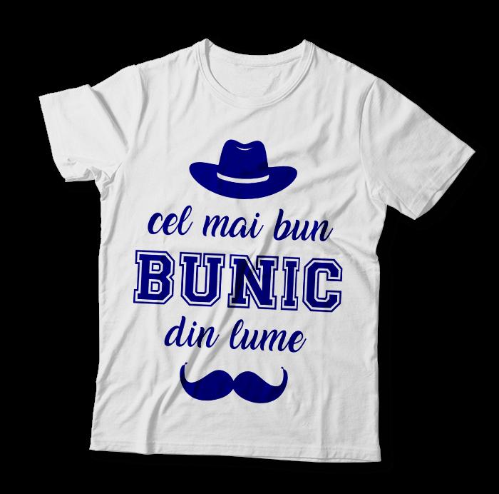 """Tricou """"Bunic"""""""
