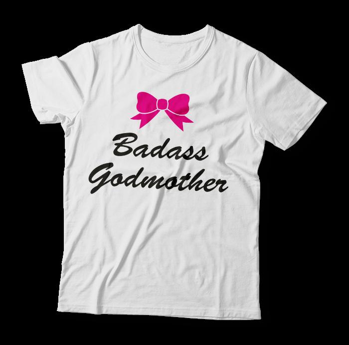 """Tricou """"Badass Godmother"""""""