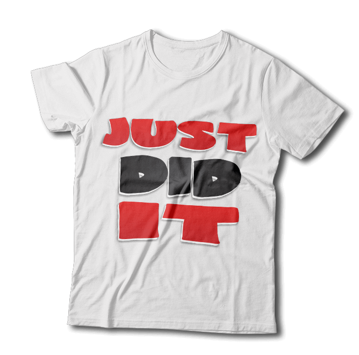 "Tricou ""Just Did It"""
